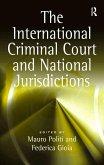 The International Criminal Court and National Jurisdictions (eBook, ePUB)