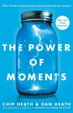 The Power of Moments (eBook, ePUB)
