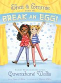 Shai & Emmie Star in Break an Egg! (eBook, ePUB)