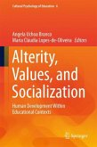 Alterity, Values, and Socialization