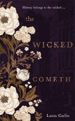 The Wicked Cometh - Carlin, Laura