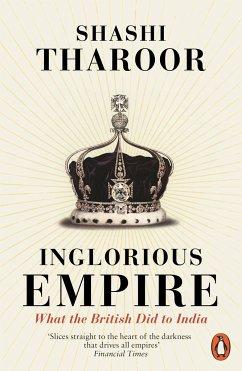 Inglorious Empire - Tharoor, Shashi