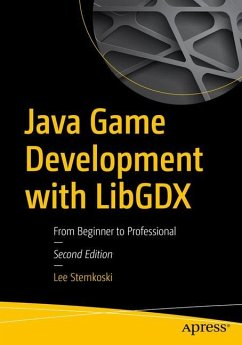 Java Game Development with LibGDX - Stemkoski, Lee