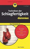 Techniken der Schlagfertigkeit für Dummies Das Pocketbuch (eBook, ePUB)