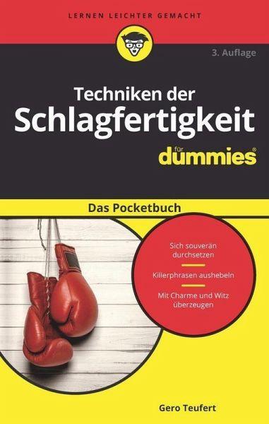 Techniken der Schlagfertigkeit für Dummies Das Pocketbuch (eBook, ePUB) - Teufert, Gero