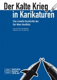 Der Kalte Krieg in Karikaturen (eBook, PDF)