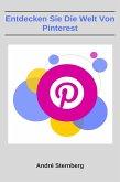 Entdecken Sie die Welt von Pinterest (eBook, ePUB)
