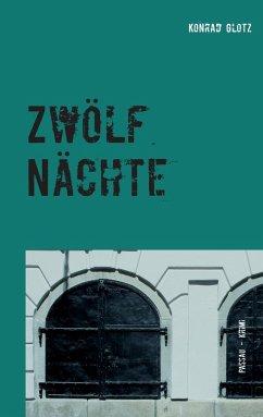Zwölf Nächte (eBook, ePUB)