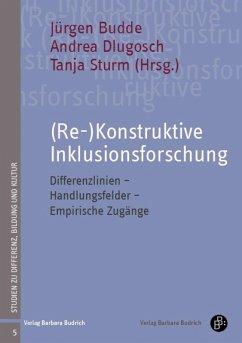 (Re-)Konstruktive Inklusionsforschung (eBook, PDF)