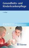 EXPRESS Pflegewissen Gesundheits- und Kinderkrankenpflege (eBook, PDF)