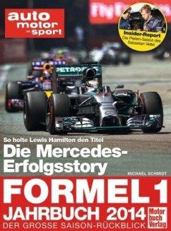 Formel 1 - Jahrbuch 2014 (Mängelexemplar) - Schmidt, Michael