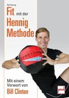 Fit mit der Hennig Methode; . (Mängelexemplar) - Hennig, Ralf