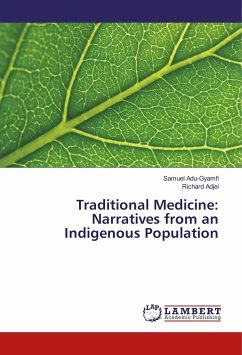Traditional Medicine: Narratives from an Indigenous Population