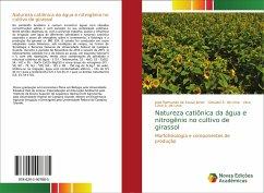 Natureza catiônica da água e nitrogênio no cultivo de girassol