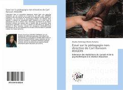 Essai sur la pédagogie non-directive de Carl Ransom ROGERS