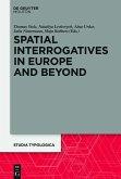 Spatial Interrogatives in Europe and Beyond (eBook, ePUB)