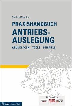 Praxishandbuch Antriebsauslegung (eBook, PDF) - Mansius, Reinhard