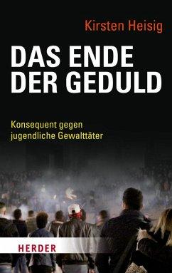 Das Ende der Geduld (eBook, ePUB) - Heisig, Kirsten