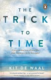 The Trick to Time (eBook, ePUB)