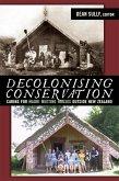 Decolonizing Conservation (eBook, ePUB)