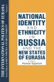 The International Politics of Eurasia: v. 2: The Influence of National Identity (eBook, ePUB)