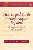 Heaven and Earth in Anglo-Saxon England (eBook, ePUB)