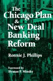 The Chicago Plan and New Deal Banking Reform (eBook, ePUB)