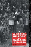 Social History of England 1851-1990 (eBook, ePUB)
