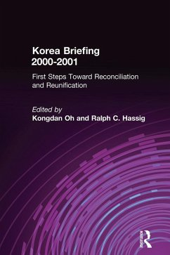 Korea Briefing (eBook, PDF) - Oh, Kongdan; Hassig, Ralph C.
