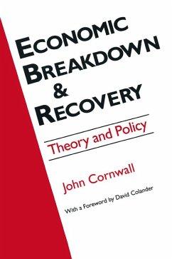 Economic Breakthrough and Recovery (eBook, ePUB) - Cornwall, Jeffrey R; Colander, David C.