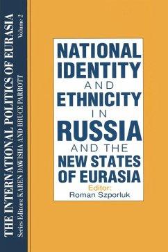 The International Politics of Eurasia: v. 2: The Influence of National Identity (eBook, PDF)