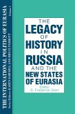 The International Politics of Eurasia: v. 1: The Influence of History (eBook, ePUB)