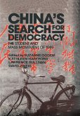 China's Search for Democracy: The Students and Mass Movement of 1989 (eBook, PDF)