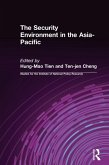 The Security Environment in the Asia-Pacific (eBook, ePUB)