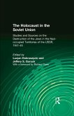 The Holocaust in the Soviet Union: Studies and Sources on the Destruction of the Jews in the Nazi-occupied Territories of the USSR, 1941-45 (eBook, PDF)