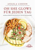 Oh She Glows für jeden Tag (eBook, ePUB)