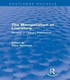 The Manipulation of Literature (Routledge Revivals) (eBook, ePUB)