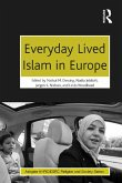 Everyday Lived Islam in Europe (eBook, PDF)