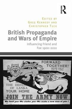 British Propaganda and Wars of Empire (eBook, ePUB)