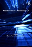 Architecture as a Performing Art (eBook, ePUB)