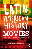 Latin American History Goes to the Movies (eBook, ePUB)