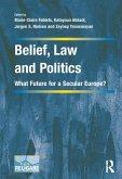Belief, Law and Politics (eBook, PDF)