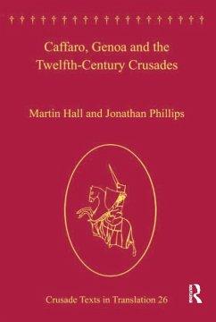 Caffaro, Genoa and the Twelfth-Century Crusades