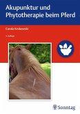 Akupunktur und Phytotherapie beim Pferd (eBook, ePUB)