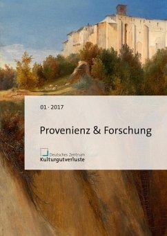 Provenienz & Forschung (eBook, PDF)