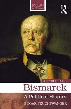 Bismarck (eBook, ePUB) - Feuchtwanger, Edgar