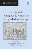 Living with Religious Diversity in Early-Modern Europe (eBook, PDF)