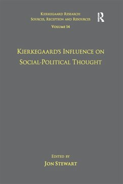 Volume 14: Kierkegaard's Influence on Social-Political Thought (eBook, PDF)