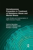 Homelessness Prevention in Treatment of Substance Abuse and Mental Illness (eBook, ePUB)
