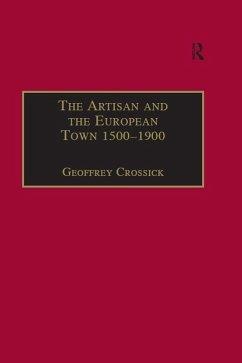 The Artisan and the European Town, 1500-1900 (eBook, PDF)